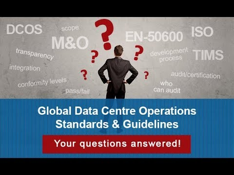Global Data Centre Operations Standards & Guidelines - YOUR QUESTIONS ANSWERED!