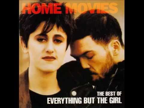 Everything But The Girl - Each and Every One