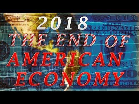 CLIF HIGH   2018 Will Bring Us Chaos Collapse and The End of American Economy