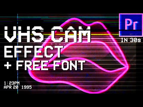 VHS VIDEO EFFECT In 30 SECONDS! | PREMIERE PRO | NO PLUGIN + FREE FONTs