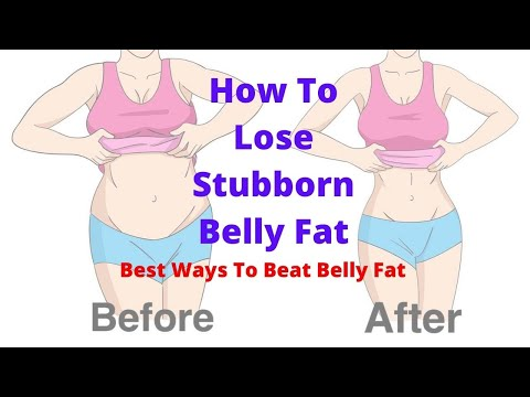 how-to-lose-stubborn-belly-fat---best-ways-to-beat-belly-fat