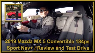 Review and Test Drive in a 2019 Mazda MX 5 Convertible 184ps Sport Nav+ VX68 HFK