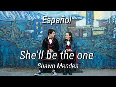 She'll be the one - Shawn Mendes (Traducida al español) / 13 rswy