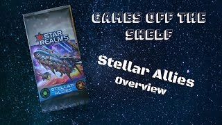 Star Realms: Stellar Allies - Overview