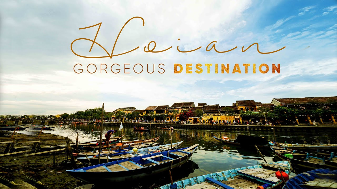 Du Lịch Hội An / Hoi An Travel Video