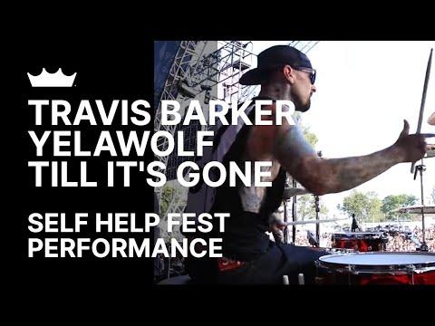 Remo + Travis Barker / Yelawolf: Till It's Gone - Self Help Fest 2016