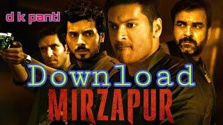 Mirzapur kese download kare