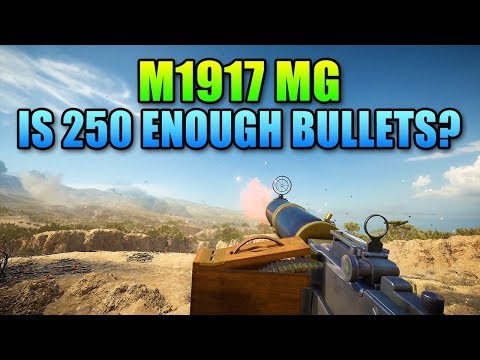 M1917 MG Review - 250 Round Mag Dump | Battlefield 1
