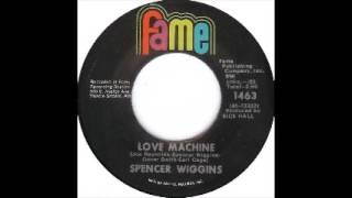 Spencer Wiggins   Love Machine