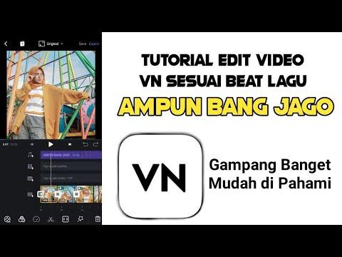 tutorial-edit-video-transisi-vn---lagu-ampun-bang-jago-terbaru