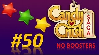 Candy Crush Saga! level 50 - 3 stars - no boosters.