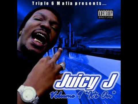 Juicy j - bitch it was triple 6