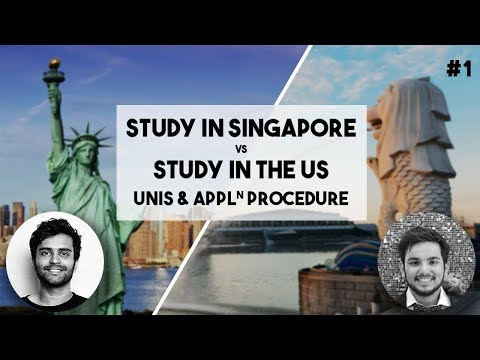 Singapore VS US | Application procedure, Universities & Courses #1