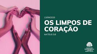 Os Limpos de Coração - Escola Bíblica Dominical - 13/07/2020