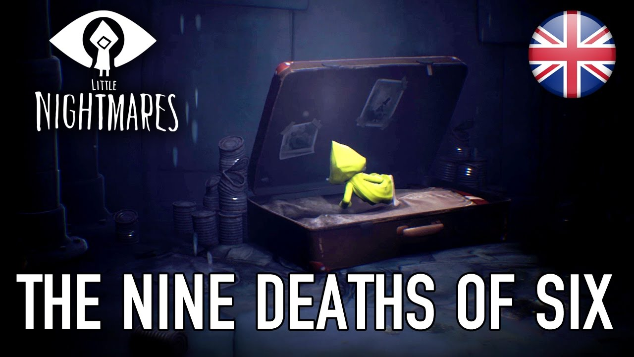 Little Nightmares - PS4/XB1/PC - The Nine Deaths of Six (English Trailer)