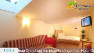 Hotel Garni Liesl - Längenfeld Hotels, Austria(Hotel Garni Liesl 3 Stars Hotel in Längenfeld ,Austria Within US Travel Directory Stay in the heart of Längenfeld–Great location - show map One of our top picks ..., 2017-02-24T23:02:41.000Z)