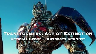 Transformers: Age of Extinction Official Score - Autobots Reunite