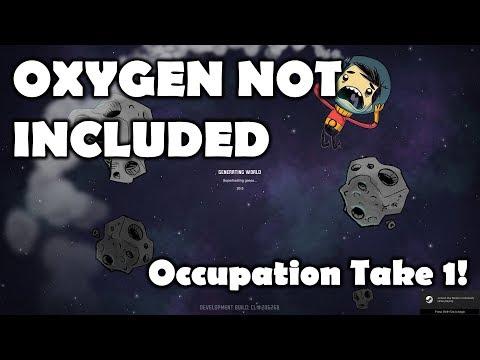 Occupation Upgrade!!!! - Viewers Choice Friday - Oxygen Not Included Stream