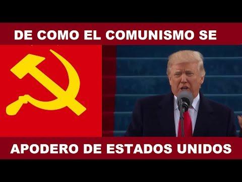 DE COMO EL COMUNISMO  SE APODERO DE LOS ESTADOS UNIDOS Y DEL MUNDO