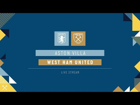 LIVE: ASTON VILLA V WEST HAM UNITED