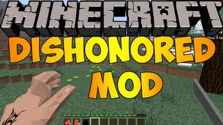 Minecraft Mods: DISHONORED MOD (1.5.2)