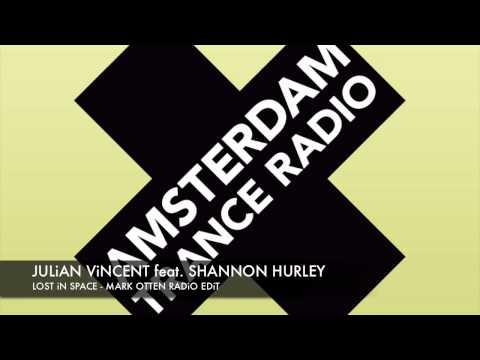 "Julian Vincent feat. Shannon Hurley ""Lost In Space"" (Mark Otten Radio Edit) + Lyrics"