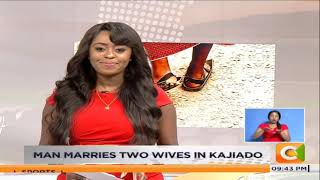 Man marries two wives in Kajiado