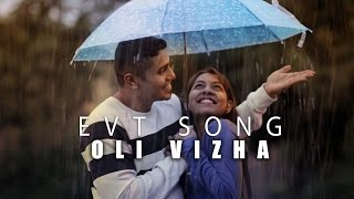"OLI VIZHA OST OF EVT( EN VEETTU THOTTATHIL )  ""THE FARM"" I SHAMESHAN MANI MARAN I YUWAJI"