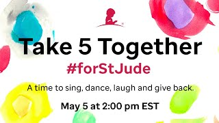 ICYMI: Take 5 Together #forStJude - Catch The Whole Show Here!