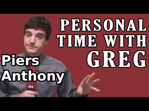 Personal Time With Greg: Piers Anthony