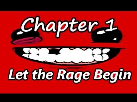 Super Meat Boy: Let the Rage Begin. [Chapter 1]
