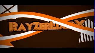 Intro for Rayzer