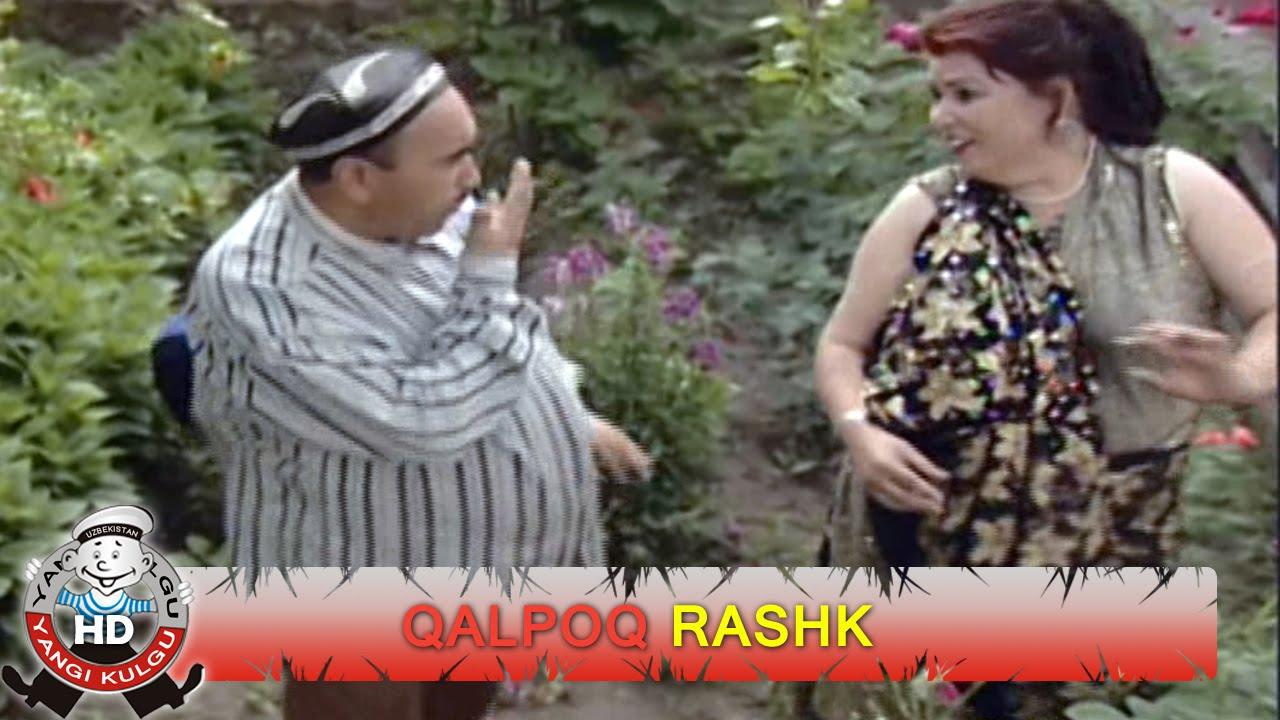 Qalpoq - Rashk   Калпок - Рашк (hajviy ko'rsatuv)