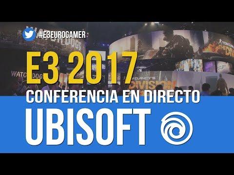 E3 2017: CONFERENCIA DE UBISOFT EN DIRECTO