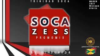 Trinidad Soca zess 2021  [ mix - March 2021] - Dj Junior l Machel Montano l Framer nappy & more