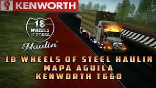 18 WHEELS OF STEEL HAULIN | MAPA DE MEXICO | TEPIC-GUADALAJARA | KENWORTH T660