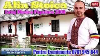 Alin Stoica - Sora și Fratele Meu + Colaj Muzică Populară 2018 (Audio HD)