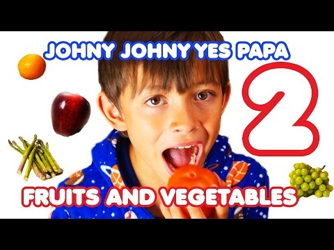 Johny Johny Yes Papa 2  Fruits and Vegetables  for Children  Nursery Rhymes Kids