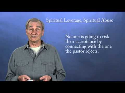 Spiritual Leverage, Spiritual Abuse
