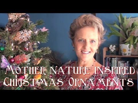 Mother Nature Inspired Christmas Ornaments