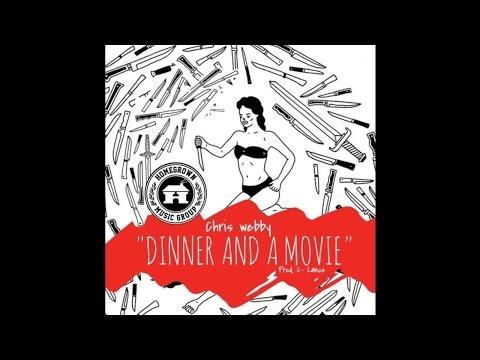 Chris Webby - Dinner and a Movie