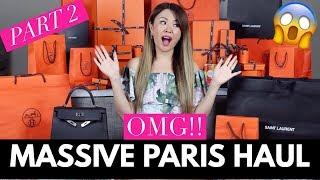 OMG!! MASSIVE PARIS UNBOXINGS/HAUL | HERMES, YSL - PART 2