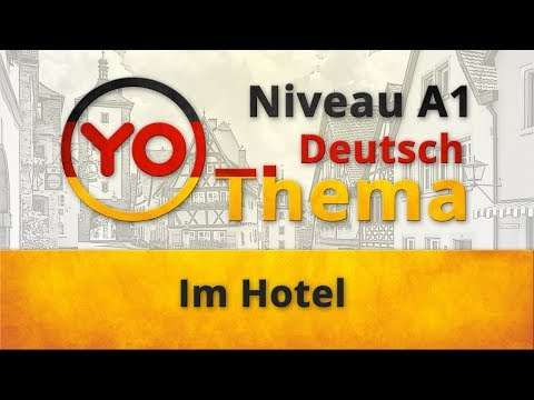"Thema 9 ""Im Hotel"". Deutsch für Anfänger. German lesson for beginners"