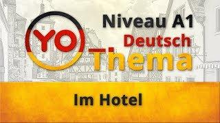 """Thema 9 """"Im Hotel"""". Deutsch für Anfänger. German lesson for beginners"""