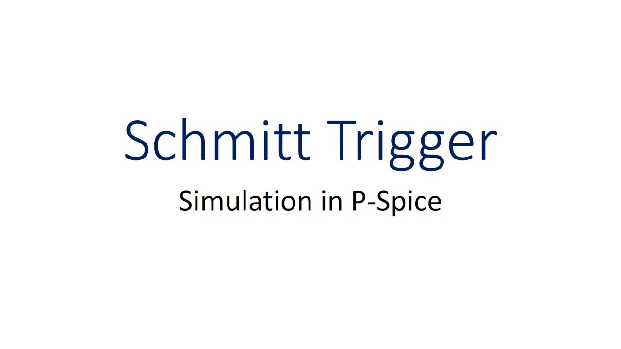 Schmitt Trigger Using P Spice Simuilation Youtube Asymmetrical Inverting Electronics Tutorial