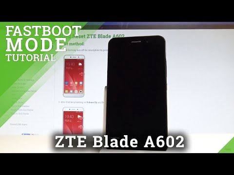 How To Enter Fastboot Mode In ZTE Blade A602 - Exit Fastboot Mode |HardReset.Info