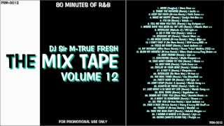 """RnB Non Stop Mix """"The Mix Tape Vol.12"""" 80 MINUTES OF R&B"""