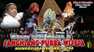 [Full] Wayang Golek Sanghiyang Purba Wisesa Ki Dalang Wawan Dede Amung S Munggul Pawenang Putra