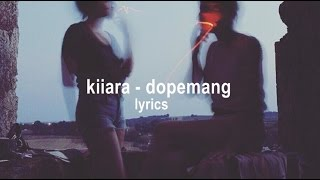 Kiiara Dopemang LYRICS