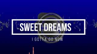Andra & Mara - Sweet Dreams (Radio Killer Remix) LYRICS